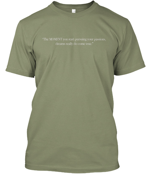 "The ""Moments"" Campaign Light Olive T-Shirt Front"