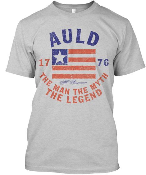 Auld American Man Myth Legend Light Steel T-Shirt Front
