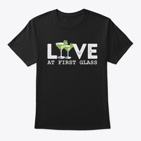 Love Margarita At First Glass T Shirt Black T-Shirt Front
