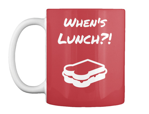 When's  Lunch?! Bright Red Mug Front