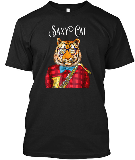 Saxy Cat Tiger Saxophone Band Geek Nerd Black T-Shirt Front