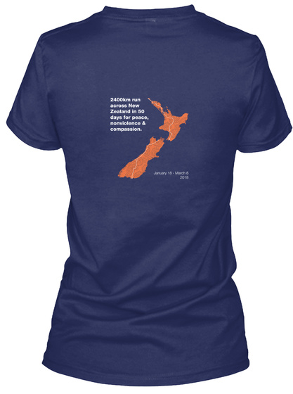 2400km Run Across New Zealand In 50 Days For Peace, Nonviolence & Compassion. Navy T-Shirt Back