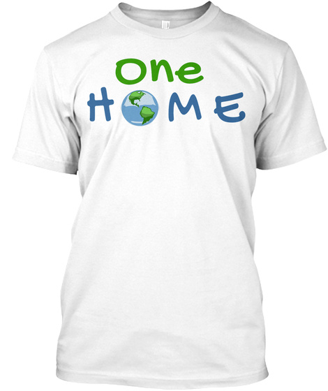 One Home White T-Shirt Front