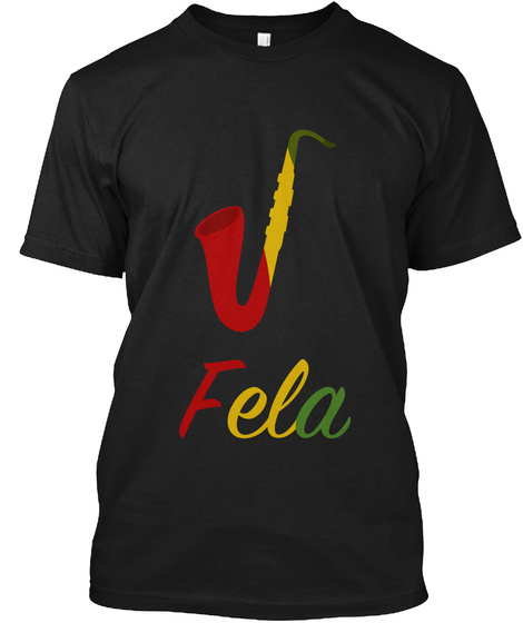 Fela Black T-Shirt Front