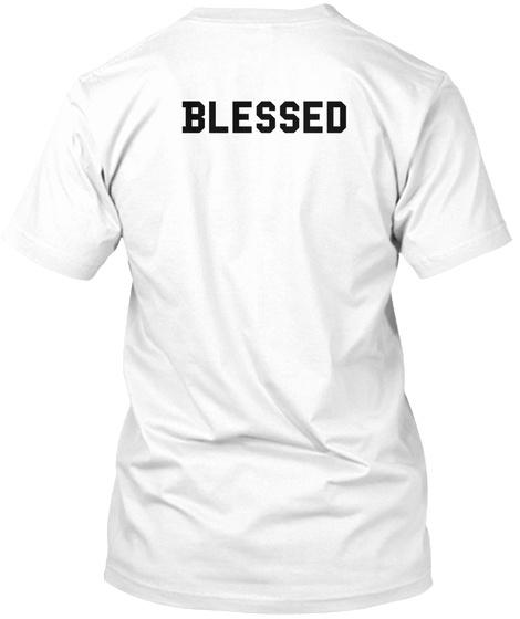 Blessed White T-Shirt Back