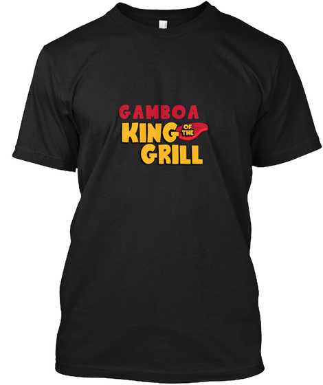 Gamboa King Of The Grill! Black T-Shirt Front