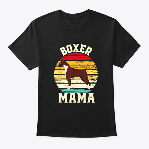 Vintage Boxer Mama Dog Owner T Shirt Black T-Shirt Front