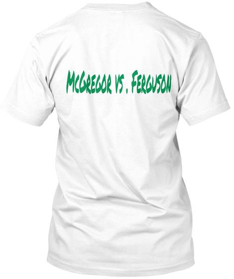 Mc Gregor Vs . Ferguson White T-Shirt Back