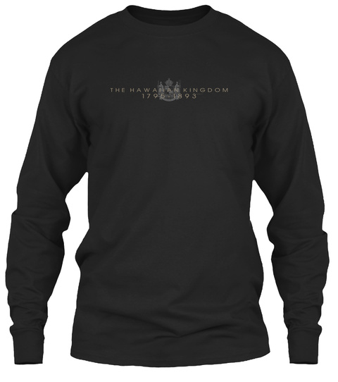 Hawnan Kingdom 1795 1893 Black Long Sleeve T-Shirt Front