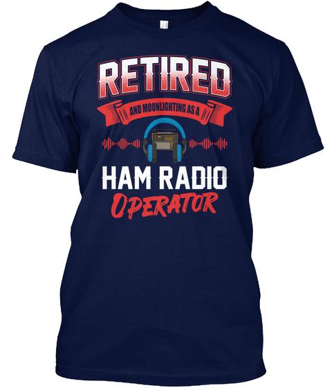 Ham Radio Operator Great Retirement Dad Navy T-Shirt Front