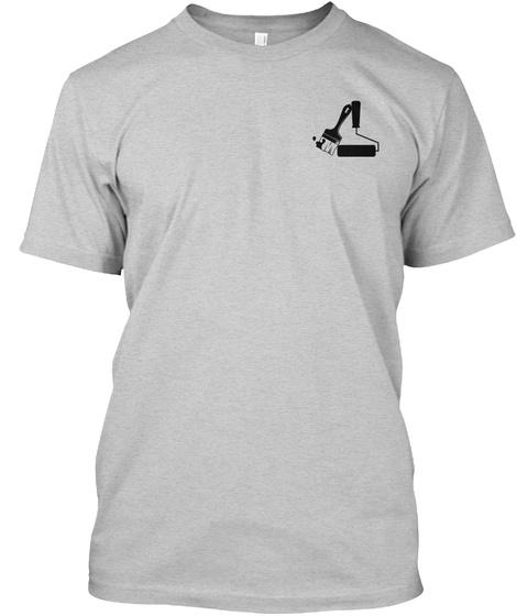 Proud Painter Shirt Light Steel T-Shirt Front