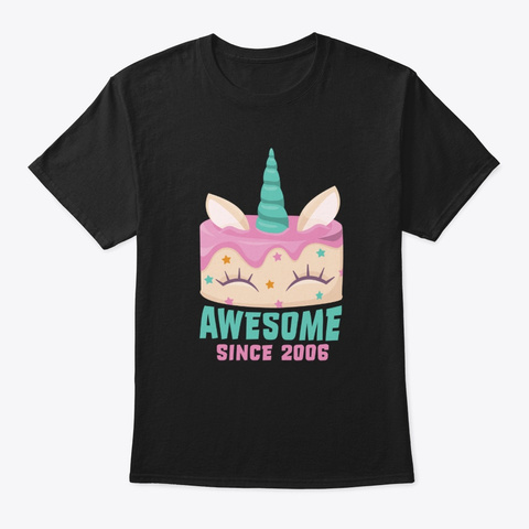 Awesome Since 2006 Unicorn Birthday Black T-Shirt Front