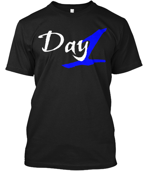 Day 1 Shirt Black T-Shirt Front