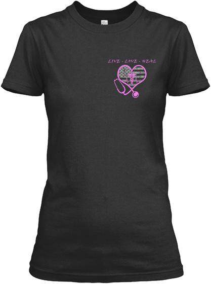 Live Love Heal Black T-Shirt Front