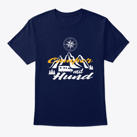 Funny Saying Caravan/Camper Camping Camp Navy T-Shirt Front