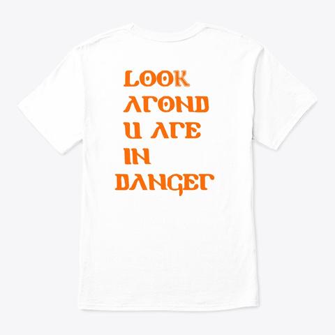 Beware White T-Shirt Back