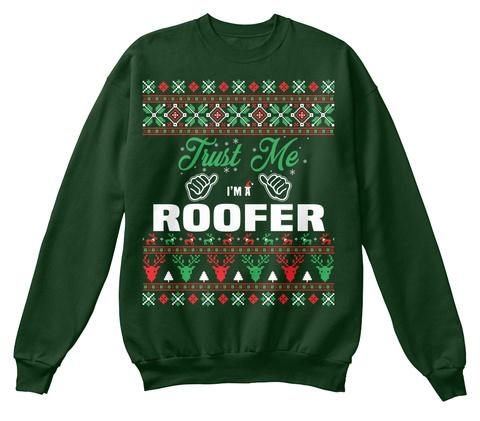 Trust Me I'm A Roofer Deep Forest  T-Shirt Front