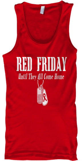Red Friday Until They Come Home Tank Top Front