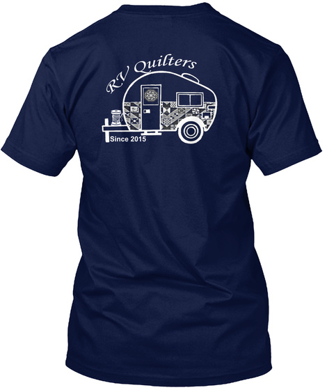 Rv Quilters Since 2015 Navy T-Shirt Back