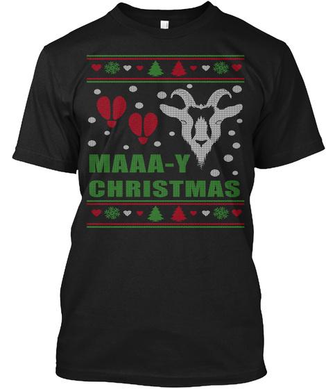 Maaa Y Christmas  Black T-Shirt Front