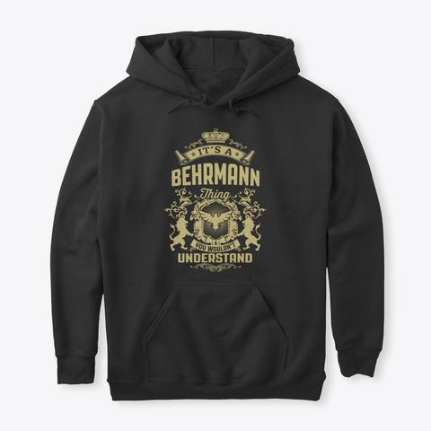 It's A Behrmann Thing Black T-Shirt Front