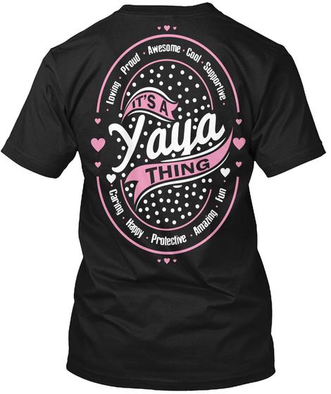 Its A Yaya Thing Black T-Shirt Back