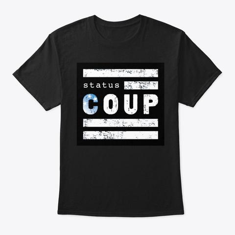 Status Coup! Black T-Shirt Front