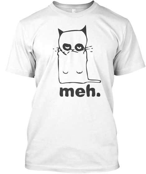 Meh Taco Cat Tee  Limited Edition Shirt White T-Shirt Front