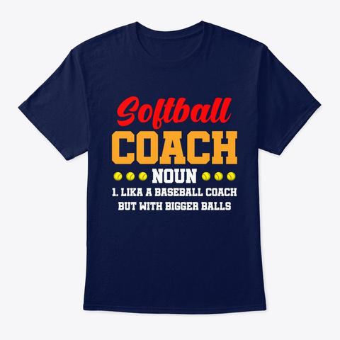 Softball Coach Definition Funny Softball Navy T-Shirt Front