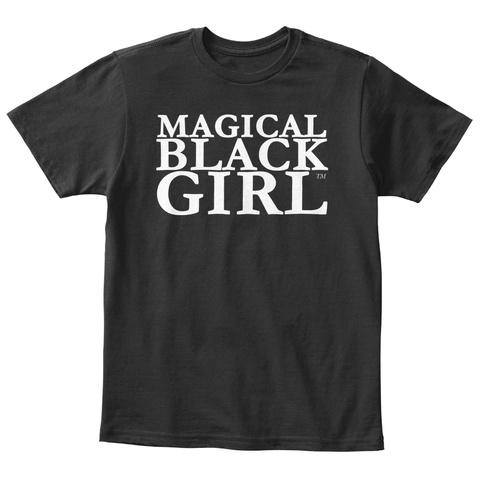 Magical Black Girl Black T-Shirt Front