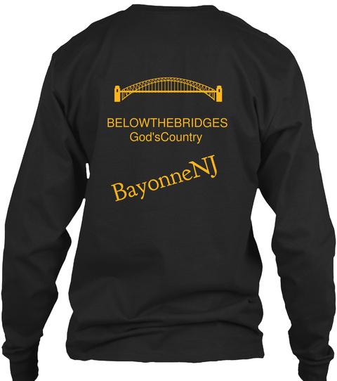 Belowthebridges God'scountry Bayonnenj Black T-Shirt Back