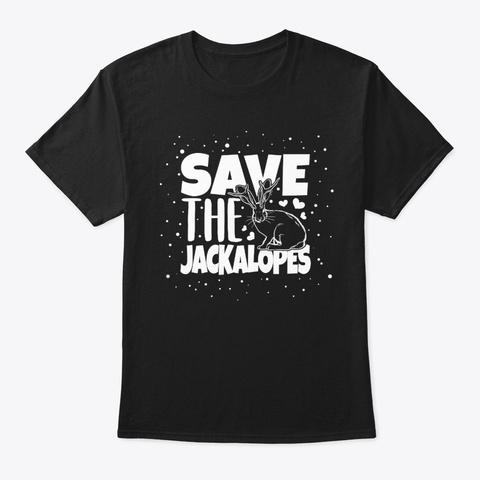 Jackalope Save Jackalopes Mythical Black T-Shirt Front