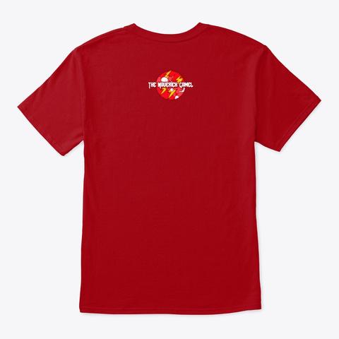 The Maverick Camel Label Deep Red T-Shirt Back