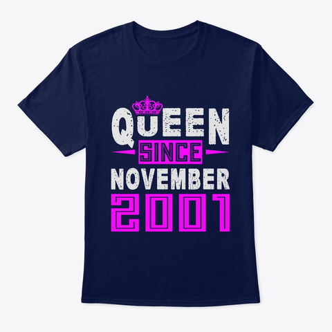 Queen Since November 2001 Birthday Gift Navy T-Shirt Front