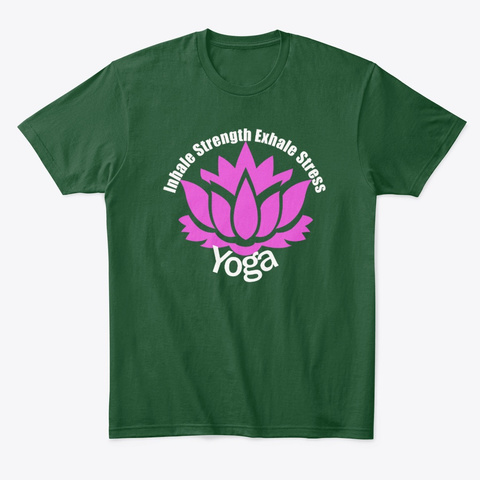 Inhale Exhale Yoga Lotus Meditation Forest Green  T-Shirt Front