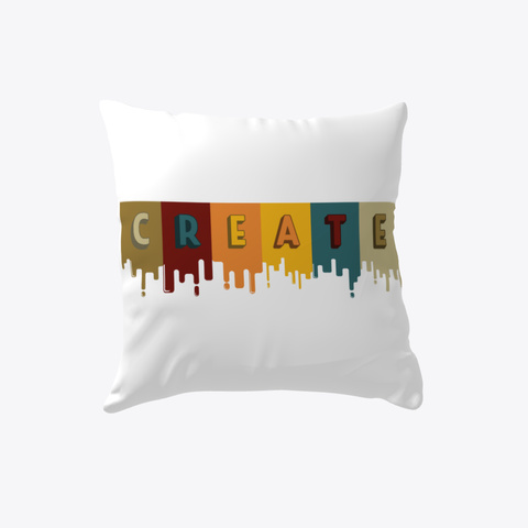 Create   Pillow White T-Shirt Front