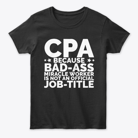 Miracle Worker CPA Accountant Tee Unisex Tshirt