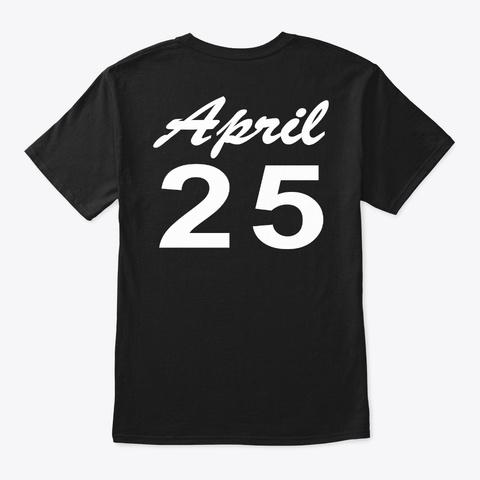 April 25   Taurus Black T-Shirt Back