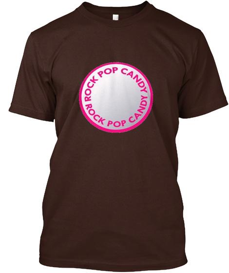 Rock Pop Candy  Dark Chocolate T-Shirt Front