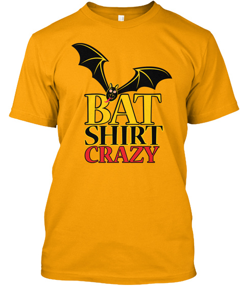 Bat Shirt Crazy Gold T-Shirt Front