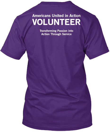 Americans United In Action Volunteer Transforming Passion Into Action Through Service Purple Kaos Back