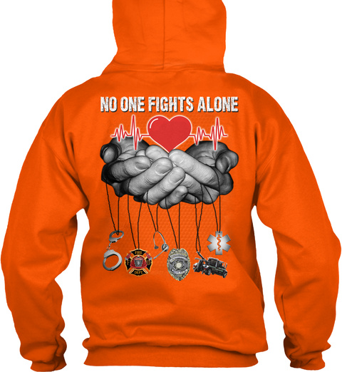 No One Fights Alone Safety Orange T-Shirt Back