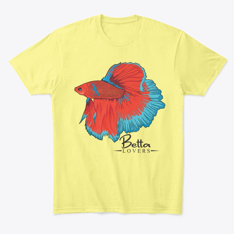 Betta Lovers Lemon Yellow  T-Shirt Front