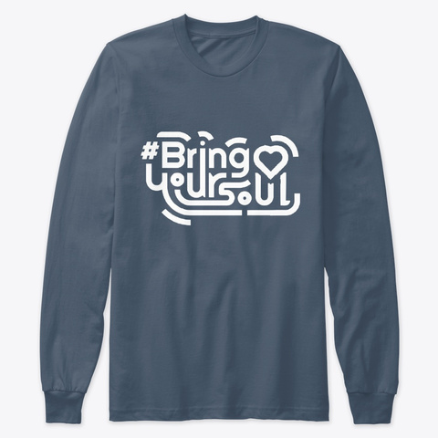 #Bring Your Soul Long Sleeve Tee Indigo Long Sleeve T-Shirt Front
