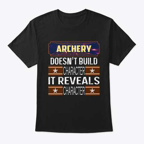 Funniest Archery Quote Printed Apparel Black T-Shirt Front