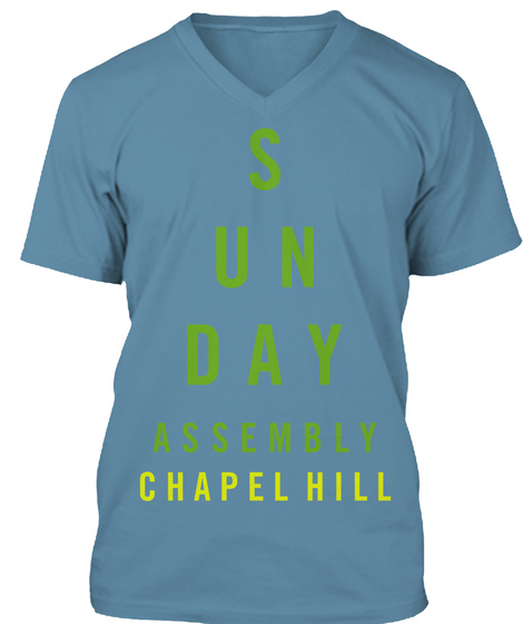 S Un Day Assembly Chapel Hill Steel Blue T-Shirt Front