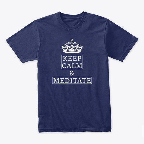 Keep Calm And Meditate|Yoga Midnight Navy T-Shirt Front