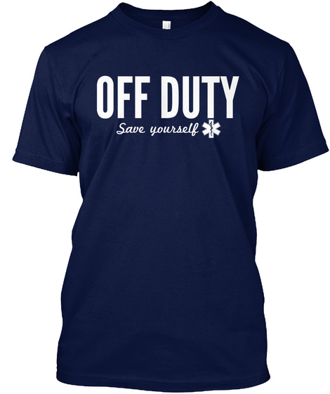 Off Duty Save Yourself  Navy T-Shirt Front