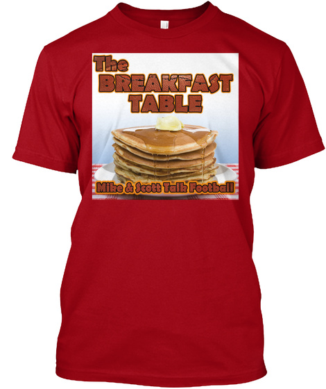 The Breakfast Table Mike & Scott Talk Football Deep Red T-Shirt Front