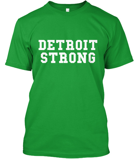 Detroit Strong Kelly Green T-Shirt Front